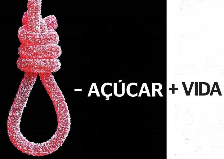 - Açúcar, + vida