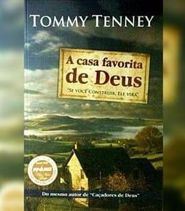 a-casa-favorita-de-deus-tommy-tenney.jpg