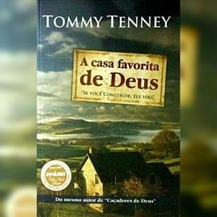 A Casa Favorita de Deus - Tommy Tenney